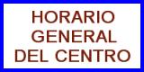 Horario general del centro